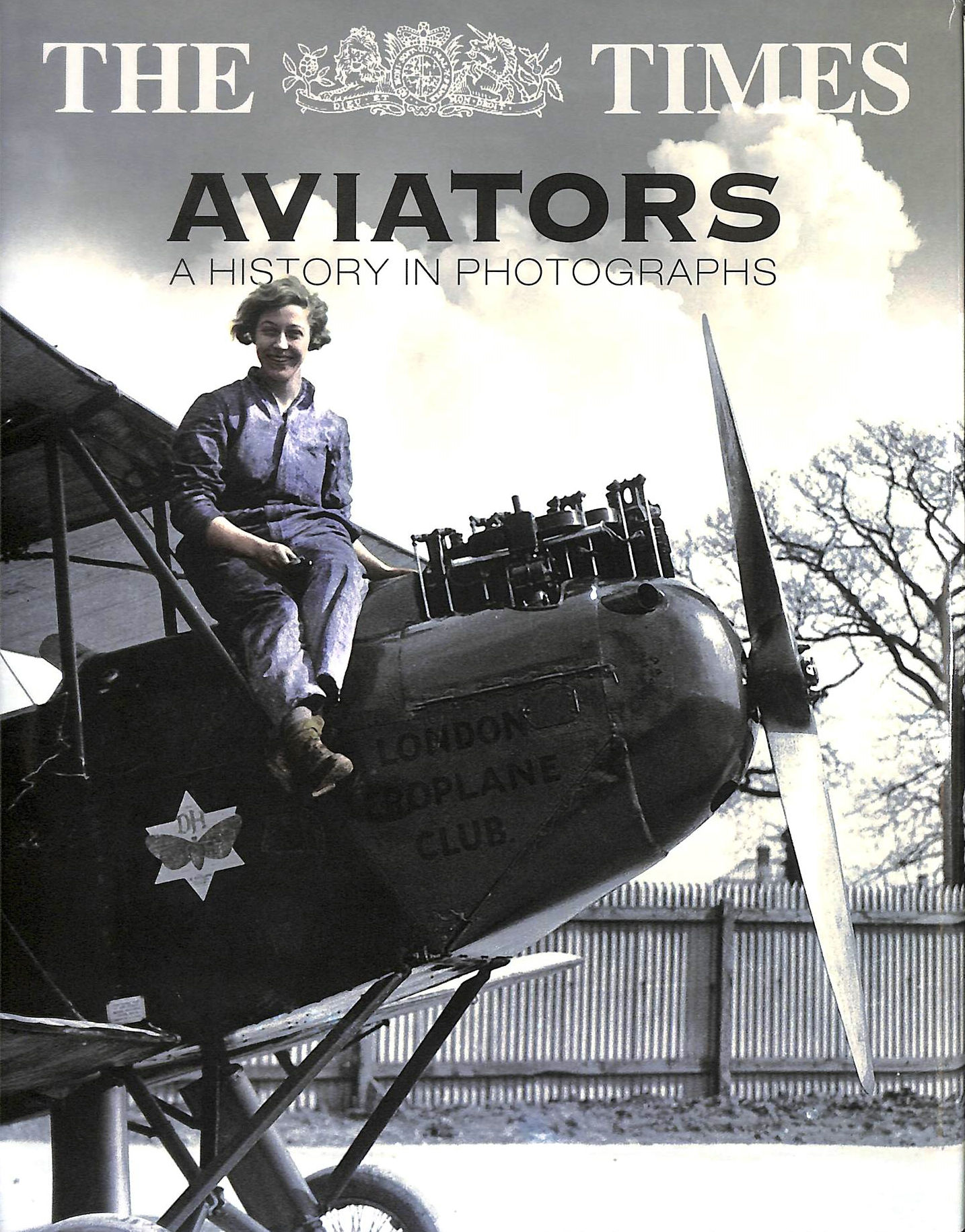Image for The Times Aviators: 100 Years of Powered Flight
