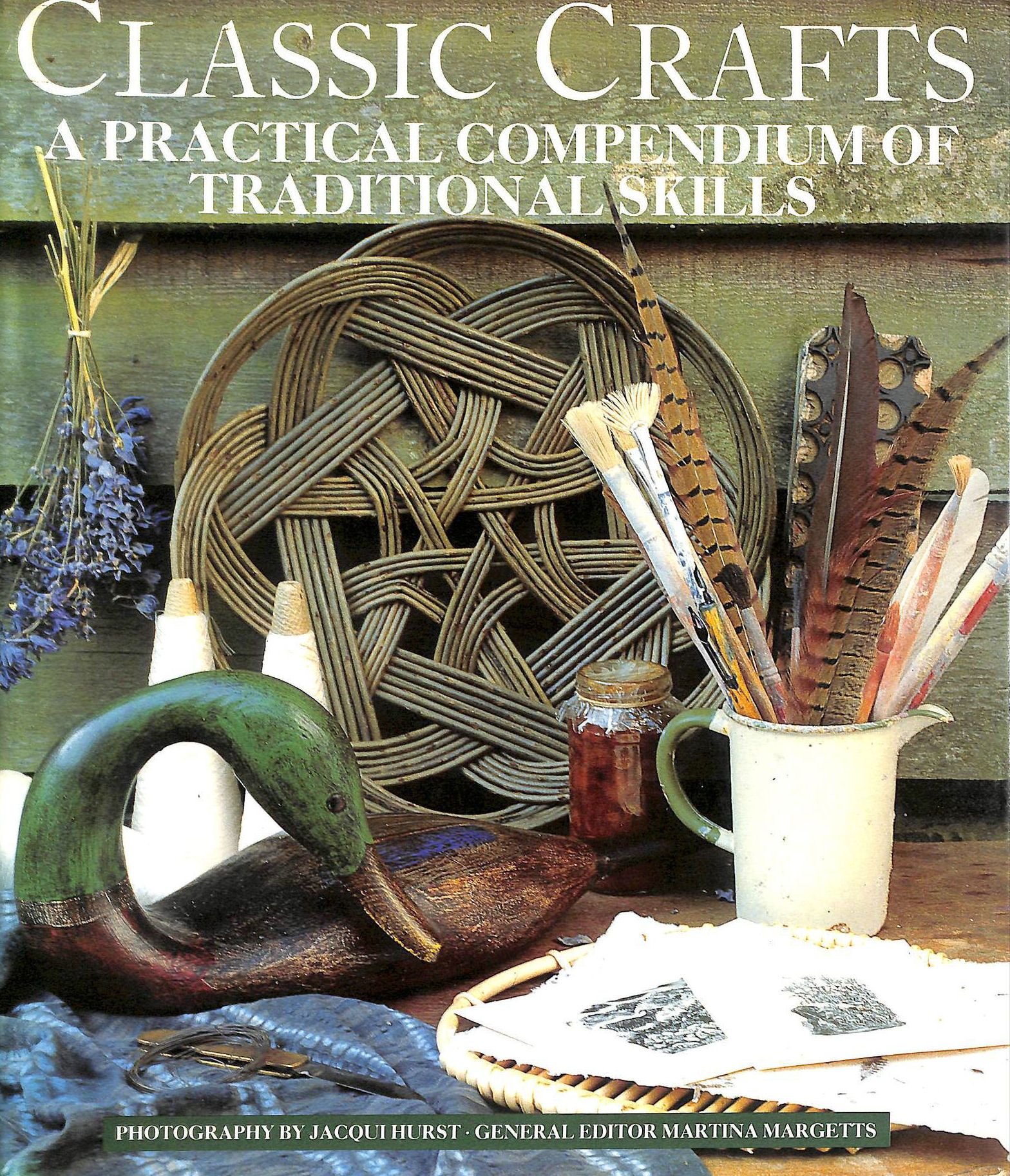 Image for Classic Crafts: A Practical Compendium of Traditional Skills