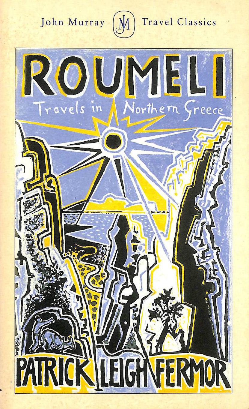 Image for Roumeli: Travels in Northern Greece (John Murray Travel Classics)