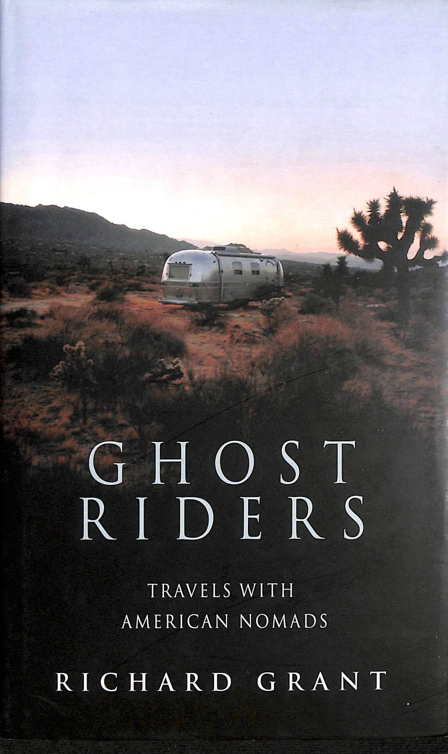 Image for Ghost Riders: Travels with American Nomads