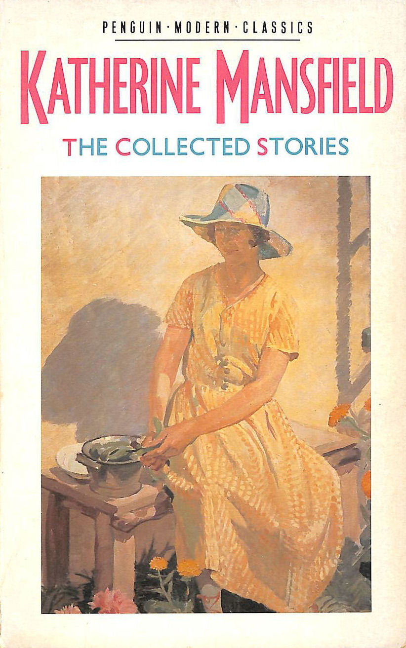 Image for The Collected Stories of Katherine Mansfield (Modern Classics)