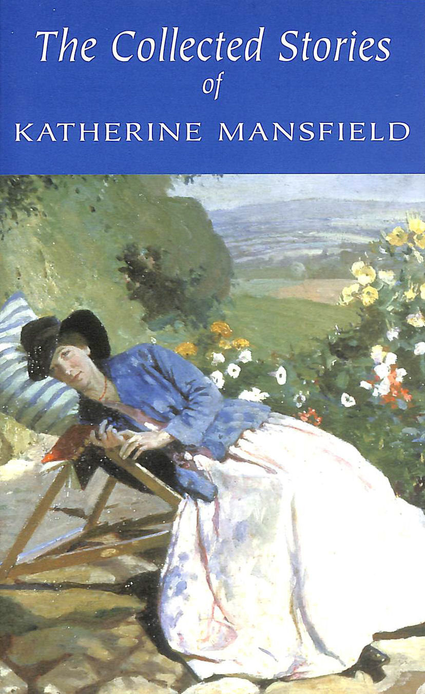 Image for The Collected Short Stories of Katherine Mansfield (Wordsworth Classics)