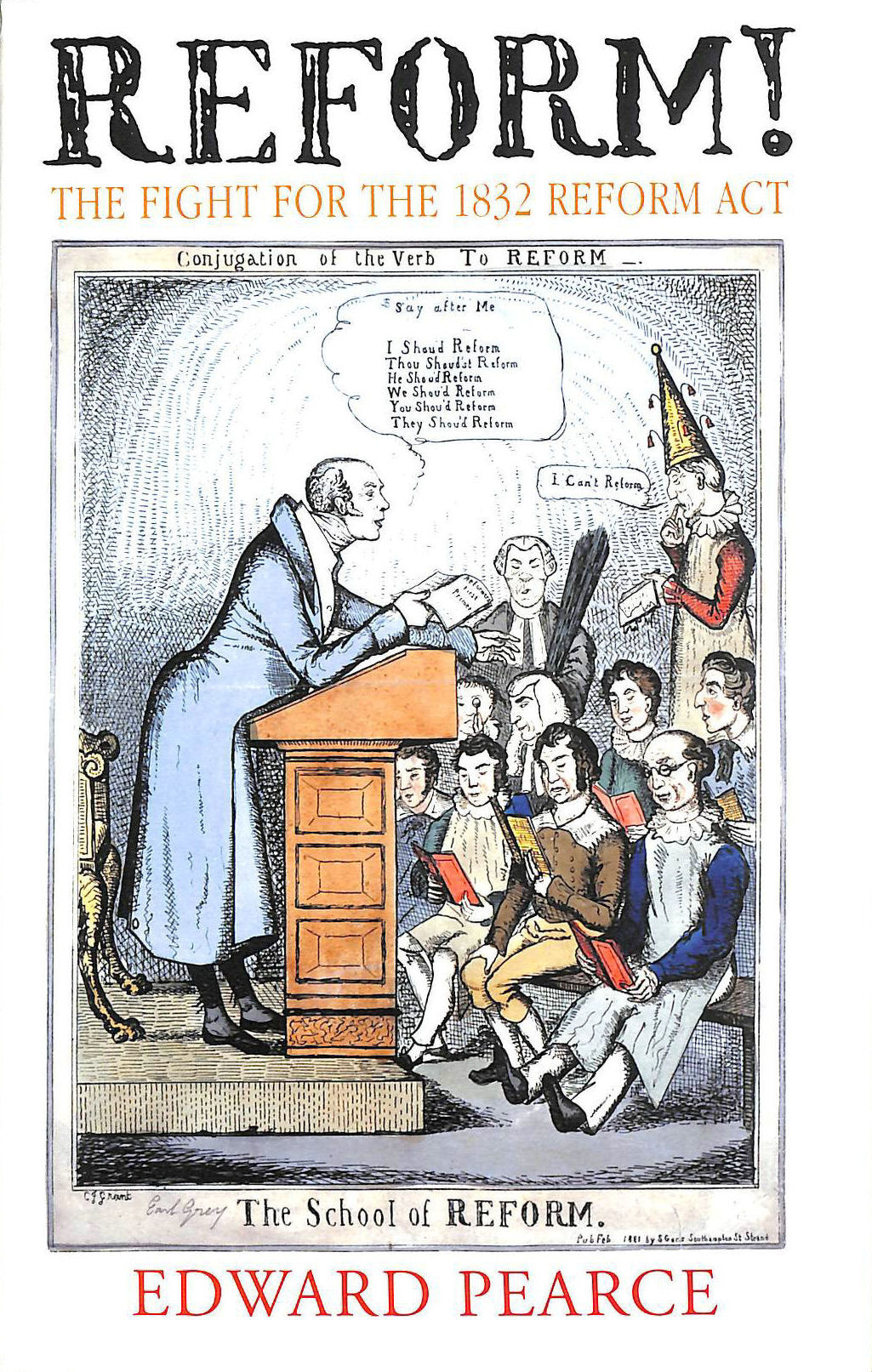 Image for Reform!: The Fight for the 1832 Reform Act
