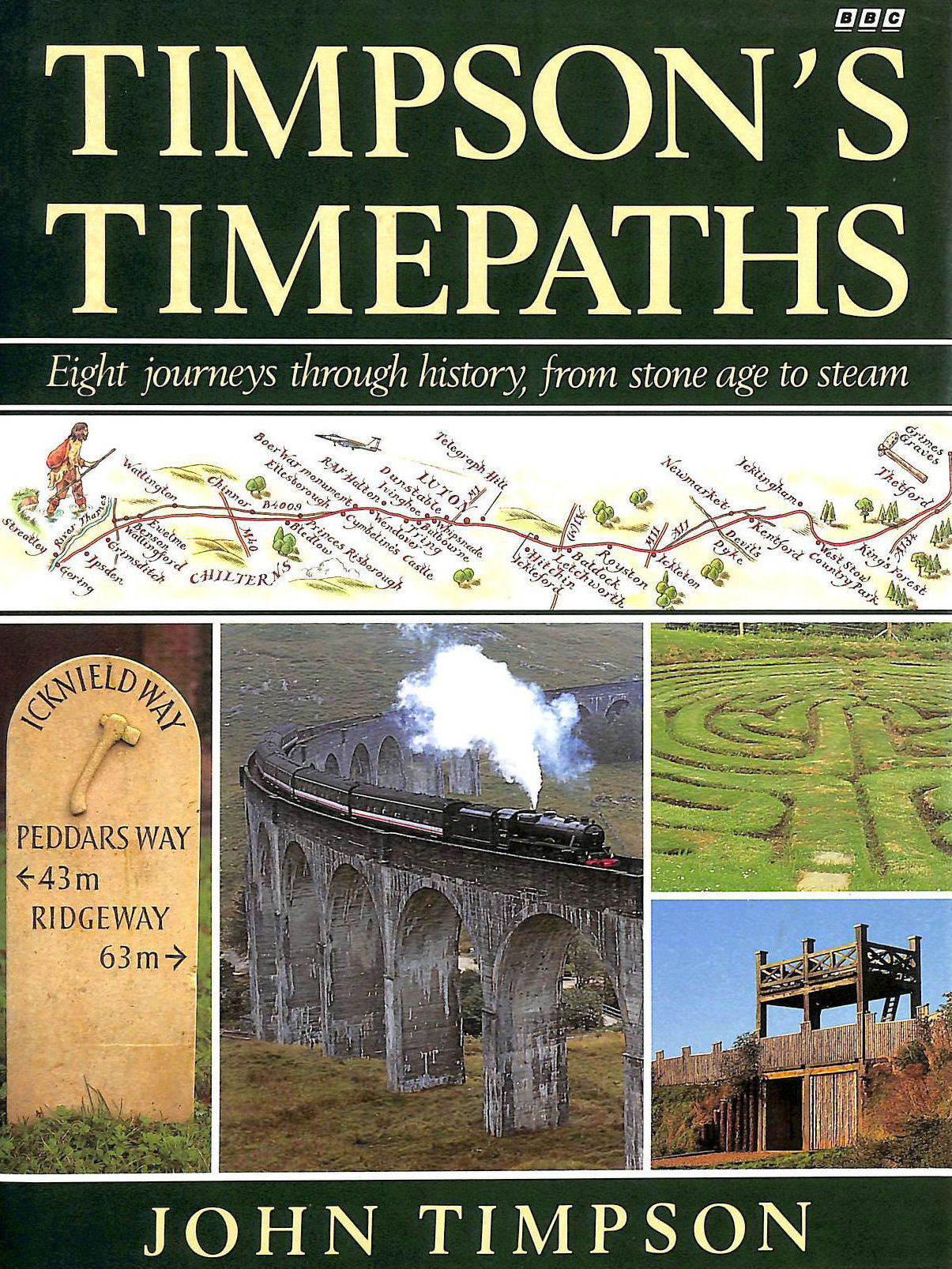 Image for Timpson's Time Paths: Journeys Through History from the Stone Age to Steam