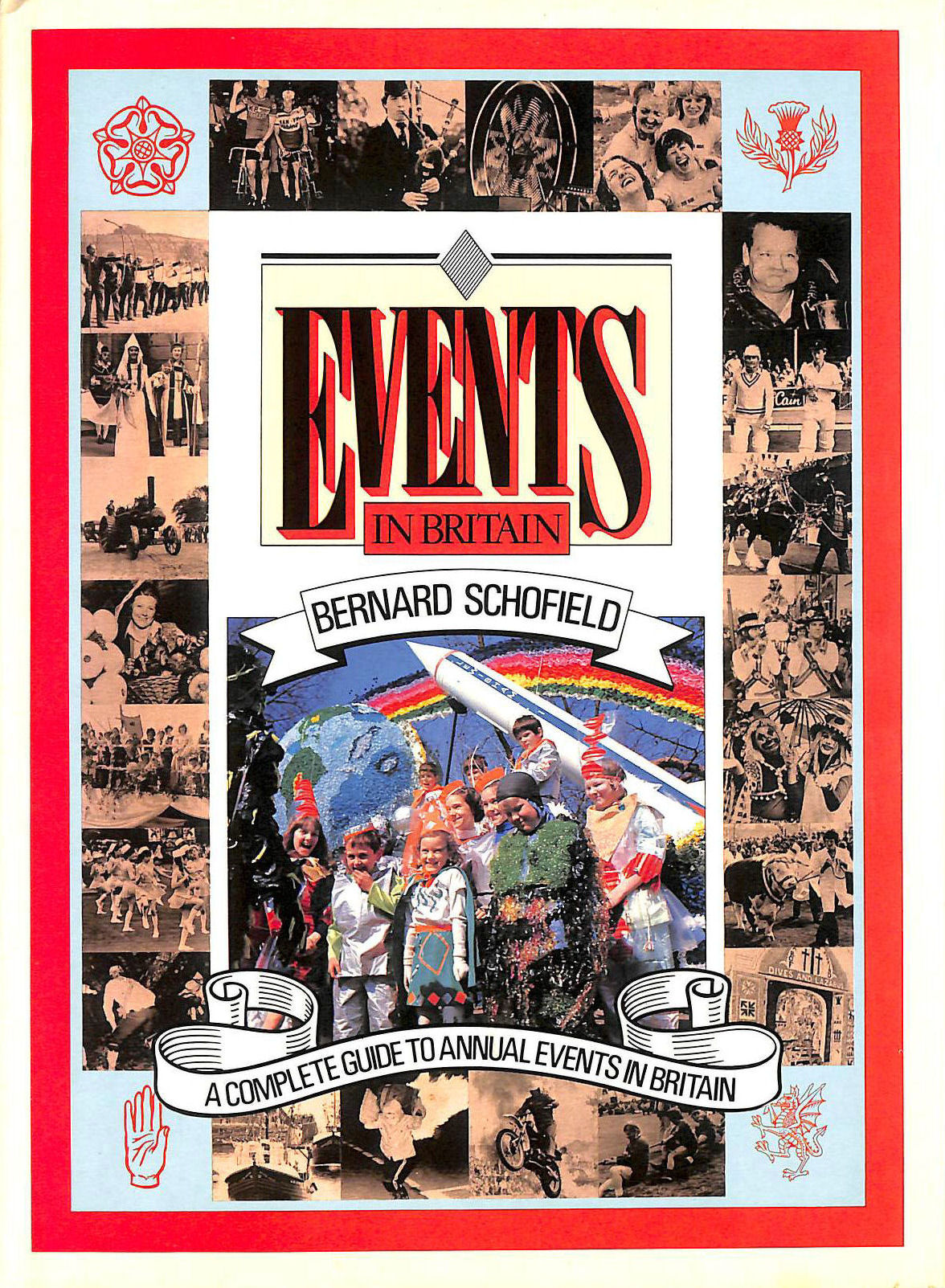 Image for Events in Britain: A Complete Guide to Annual Events in Britain
