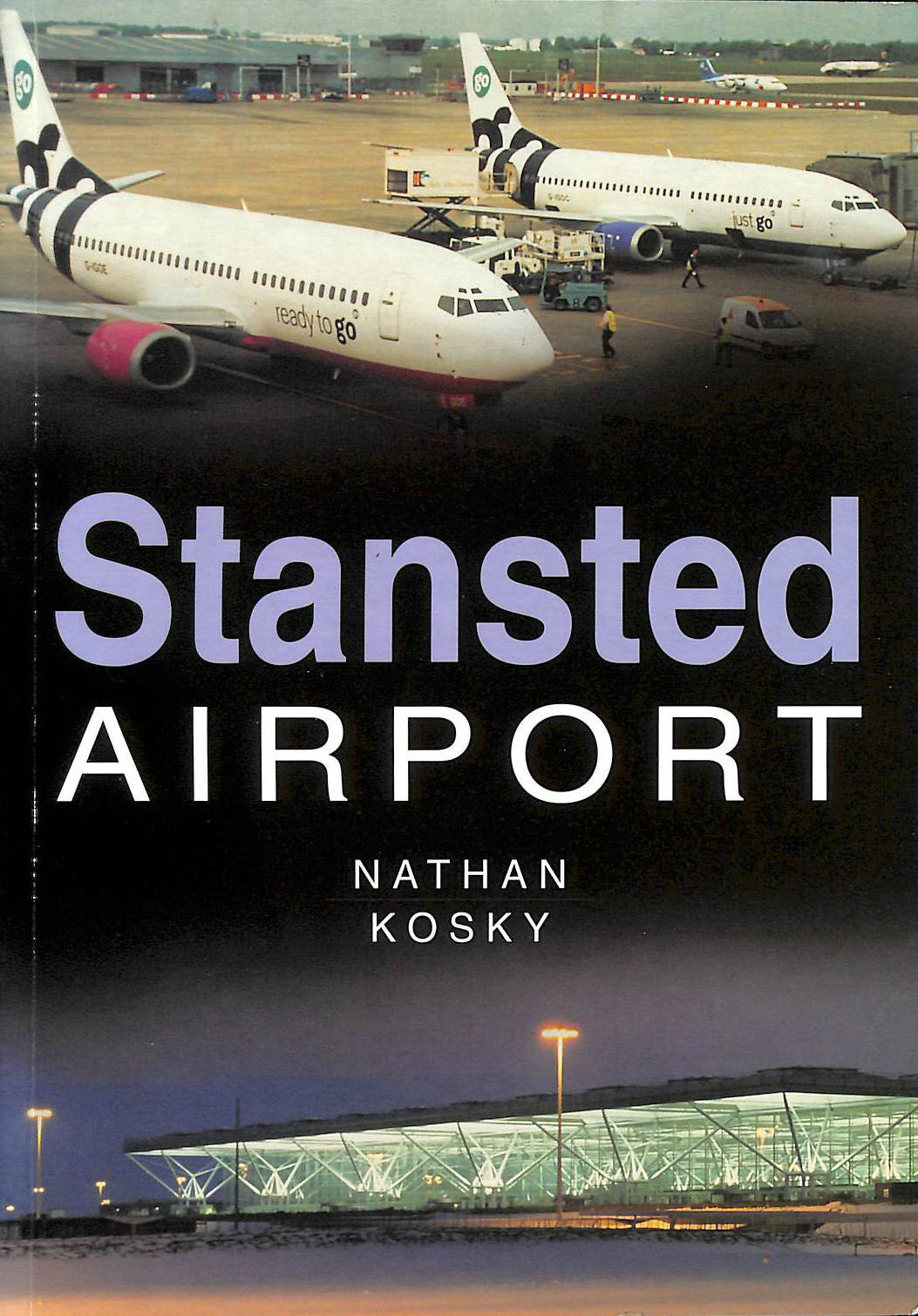 Image for Stansted Airport (Sutton's Photographic History of Transport)