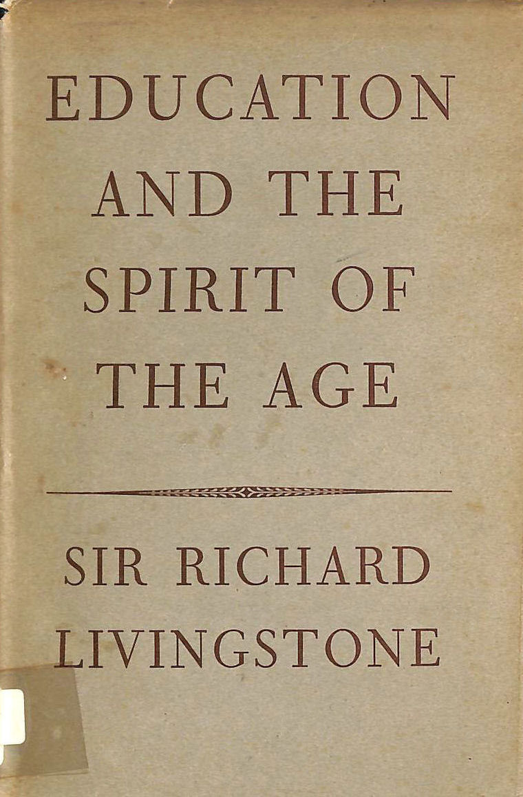 Image for Education and the spirit of the age