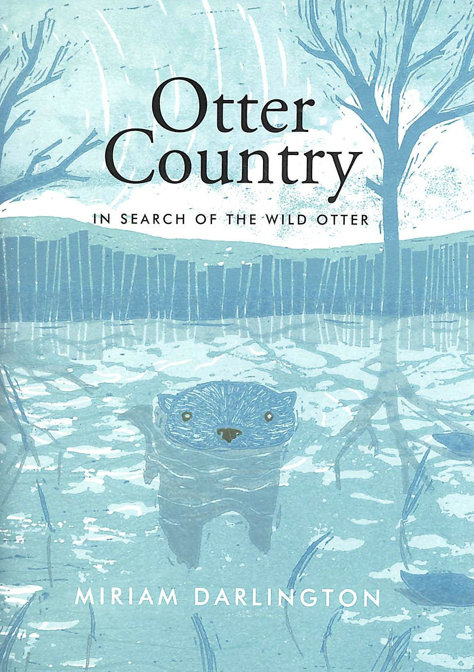 Image for Otter Country: In Search of the Wild Otter