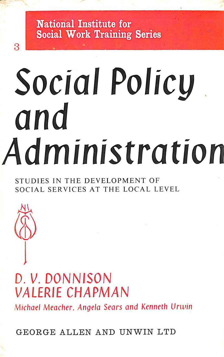 Image for Social policy and administration: Studies in the development of social services at the local level (National Institute for Social Work Training series;no.3)