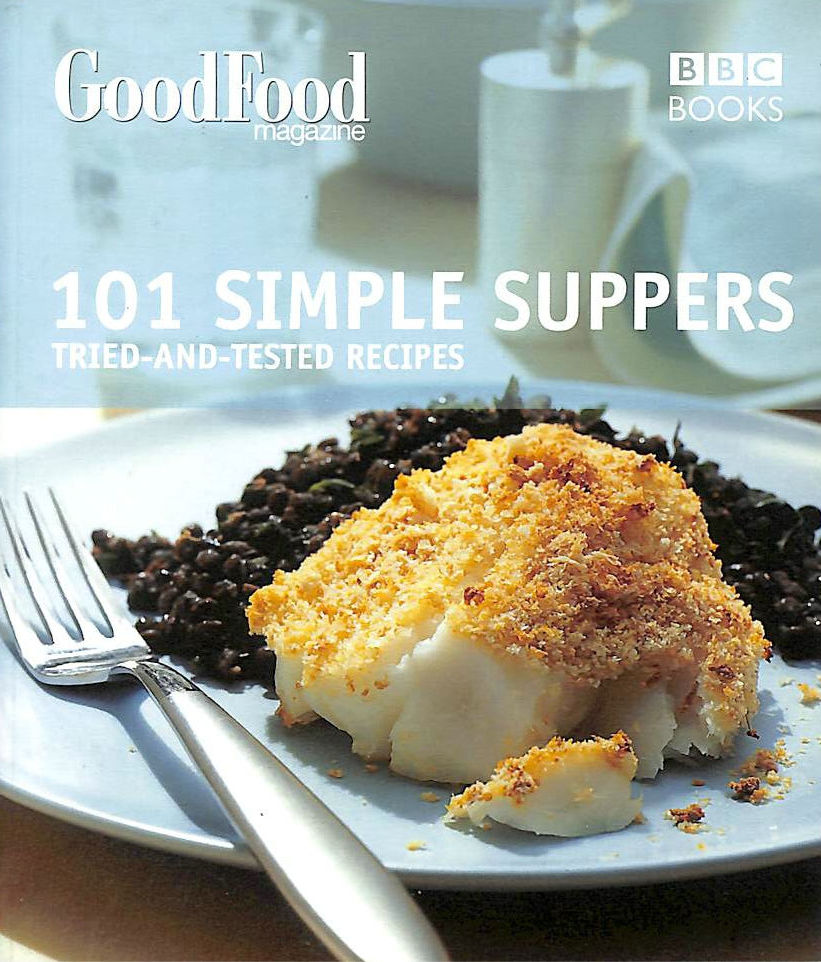 Image for Good Food: 101 Simple Suppers(BBC Good Food)