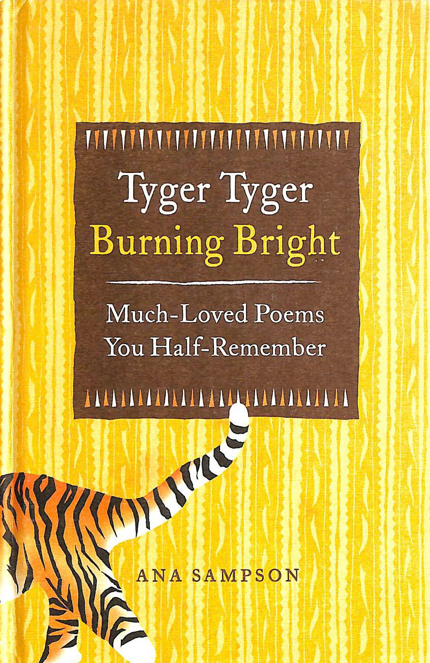 Image for Tyger Tyger, Burning Bright: Much-Loved Poems You Half-Remember