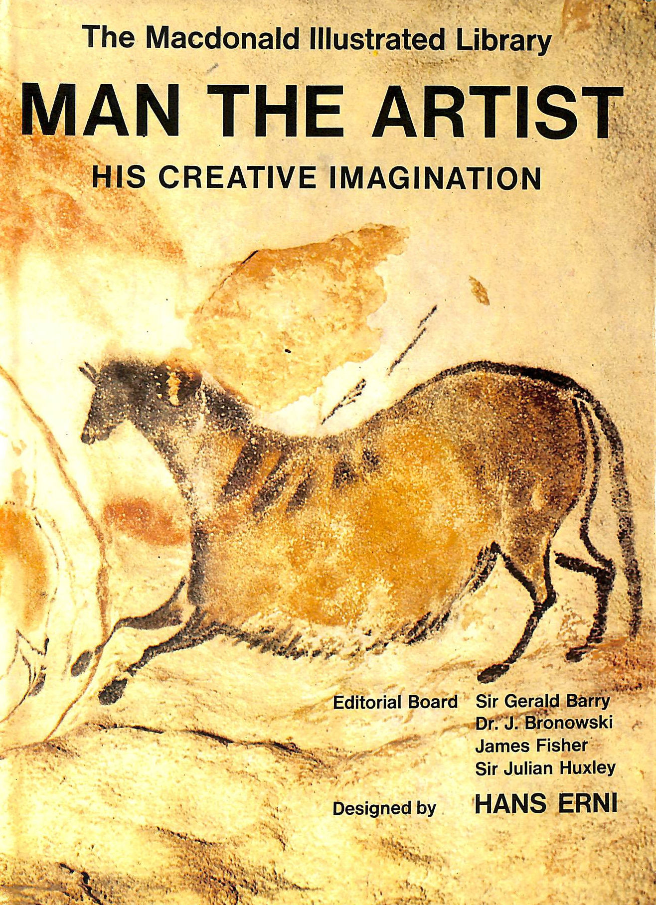 Image for Man the artist: His creative imagination ('Illustrated library;vol.7)