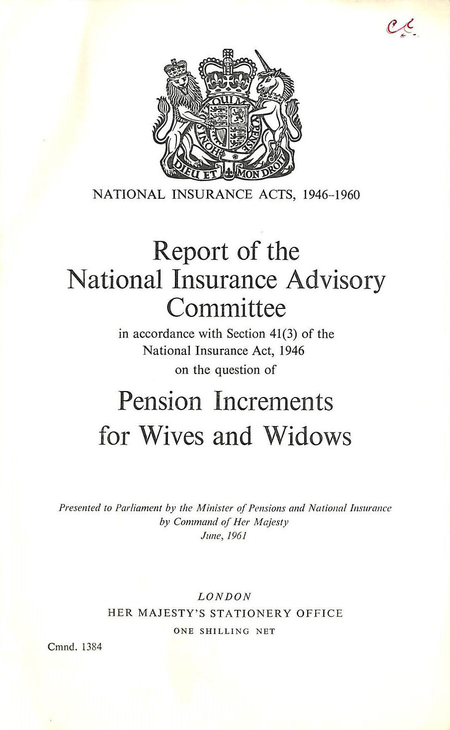 Image for Report of the National Insurance Advisory Committee, Pension Increments for Wives and Widows Cmnd. 1384