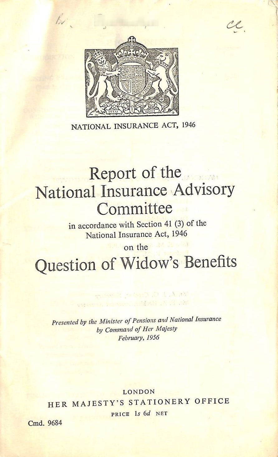 Image for Report of the National Insurance Advisory Committee, Quesion of Widow's Benefits, Cmnd 9684