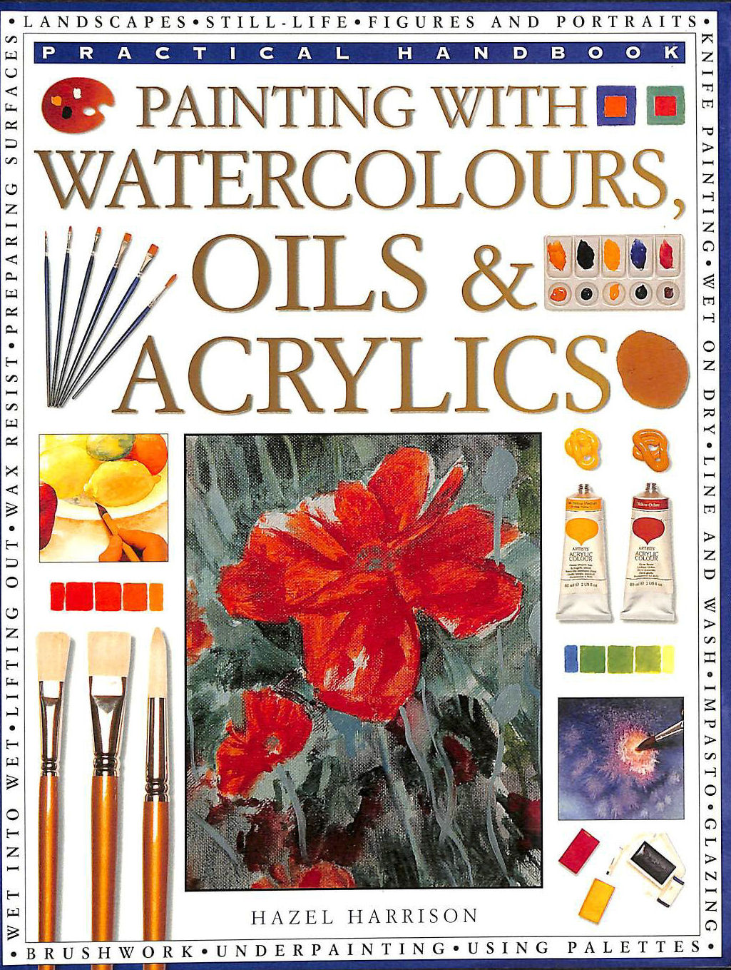 Image for How to Paint with Watercolour, Oil and Acrylic (Practical Handbook)