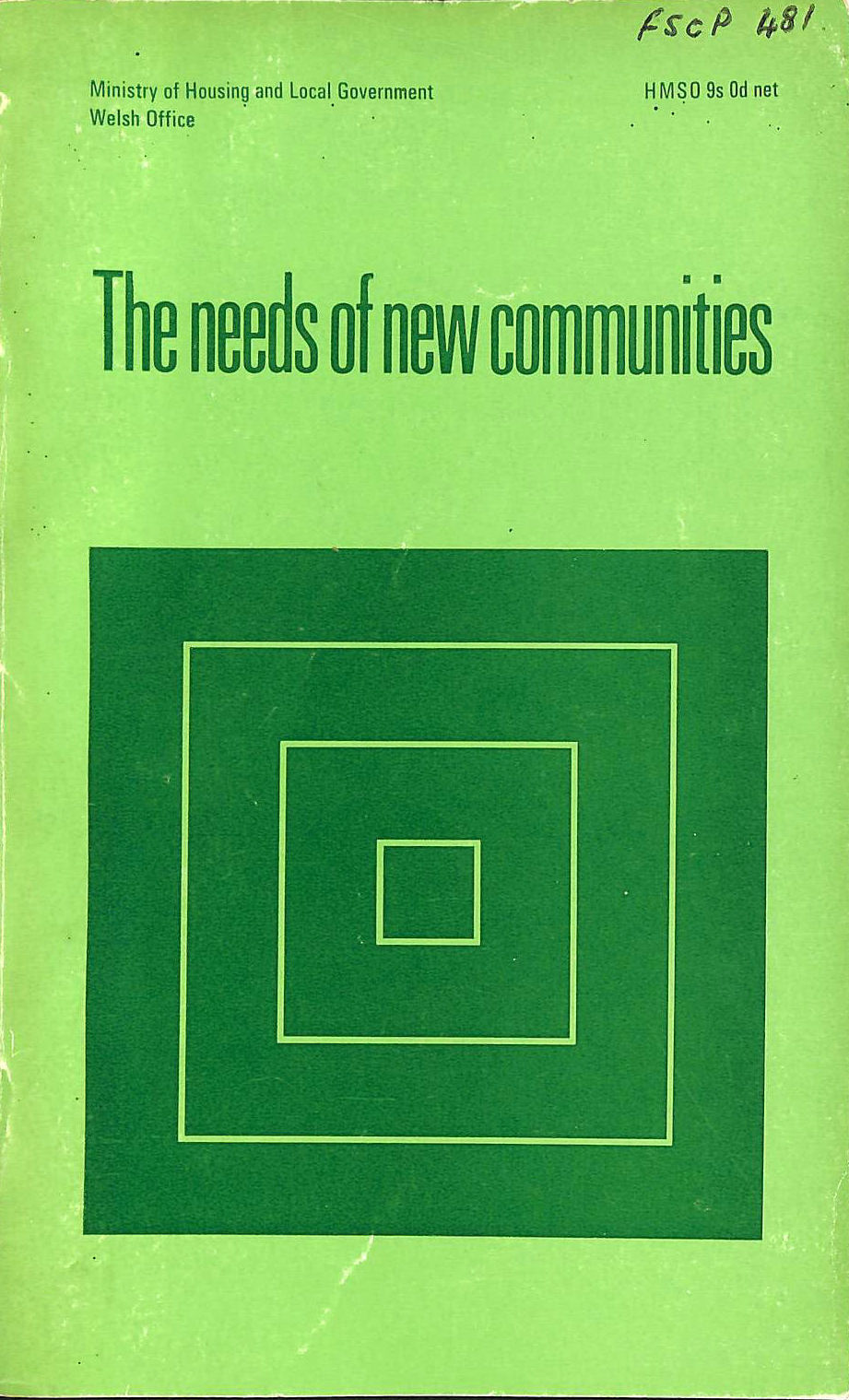 Image for The Needs of New Communities: A Report on Social Provision in New and Expanding Communities