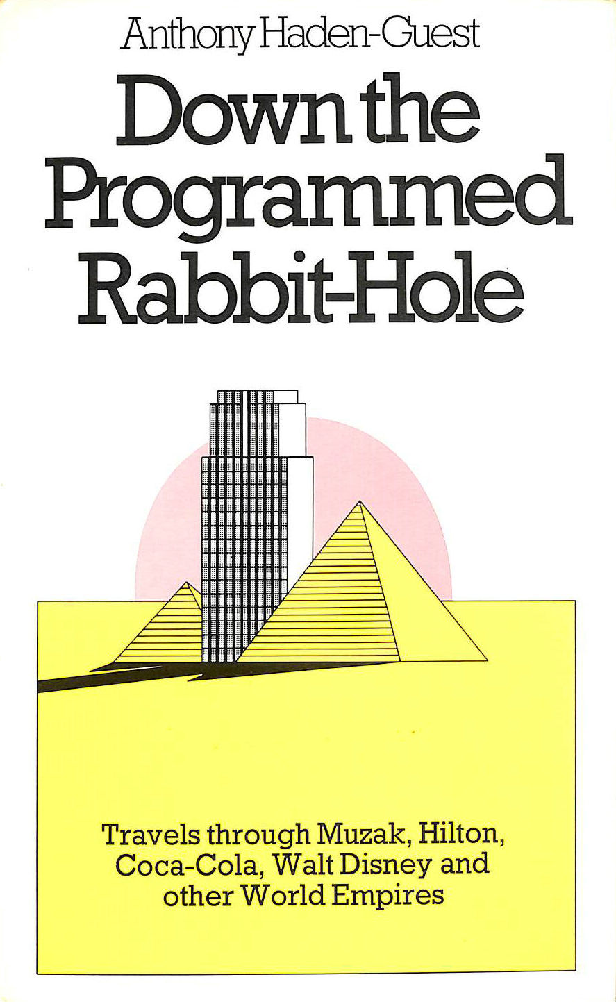 Image for Down the Programmed Rabbit Hole
