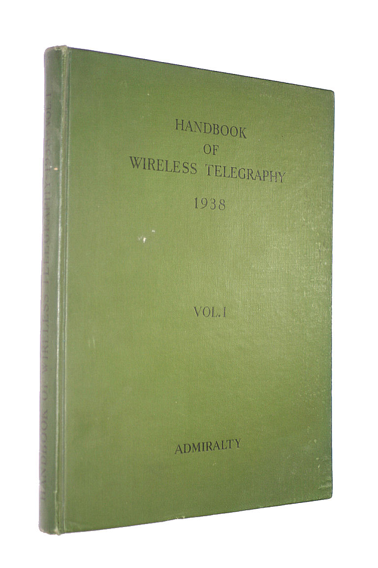 Image for Admiralty Handbook Of Wireless Telegraphy 1938 Vol. 1