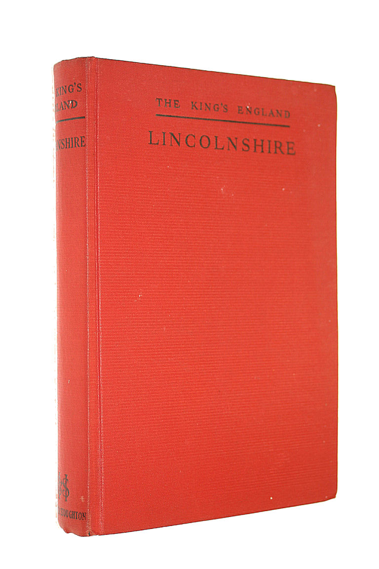 Image for Lincolnshire: A County Of Infinite Charm (The King's England)