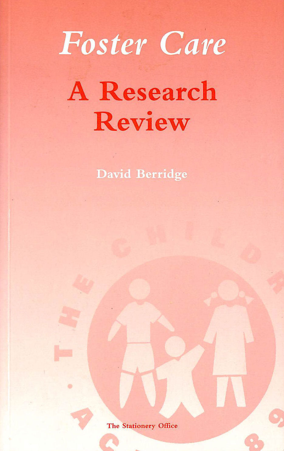 Image for Foster Care: A Research Review