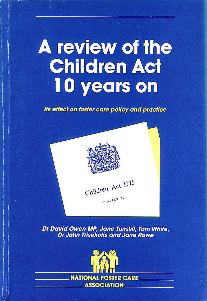 Image for Review of the Children Act Ten Years on: Its Effect on Foster Care Policy and Practice