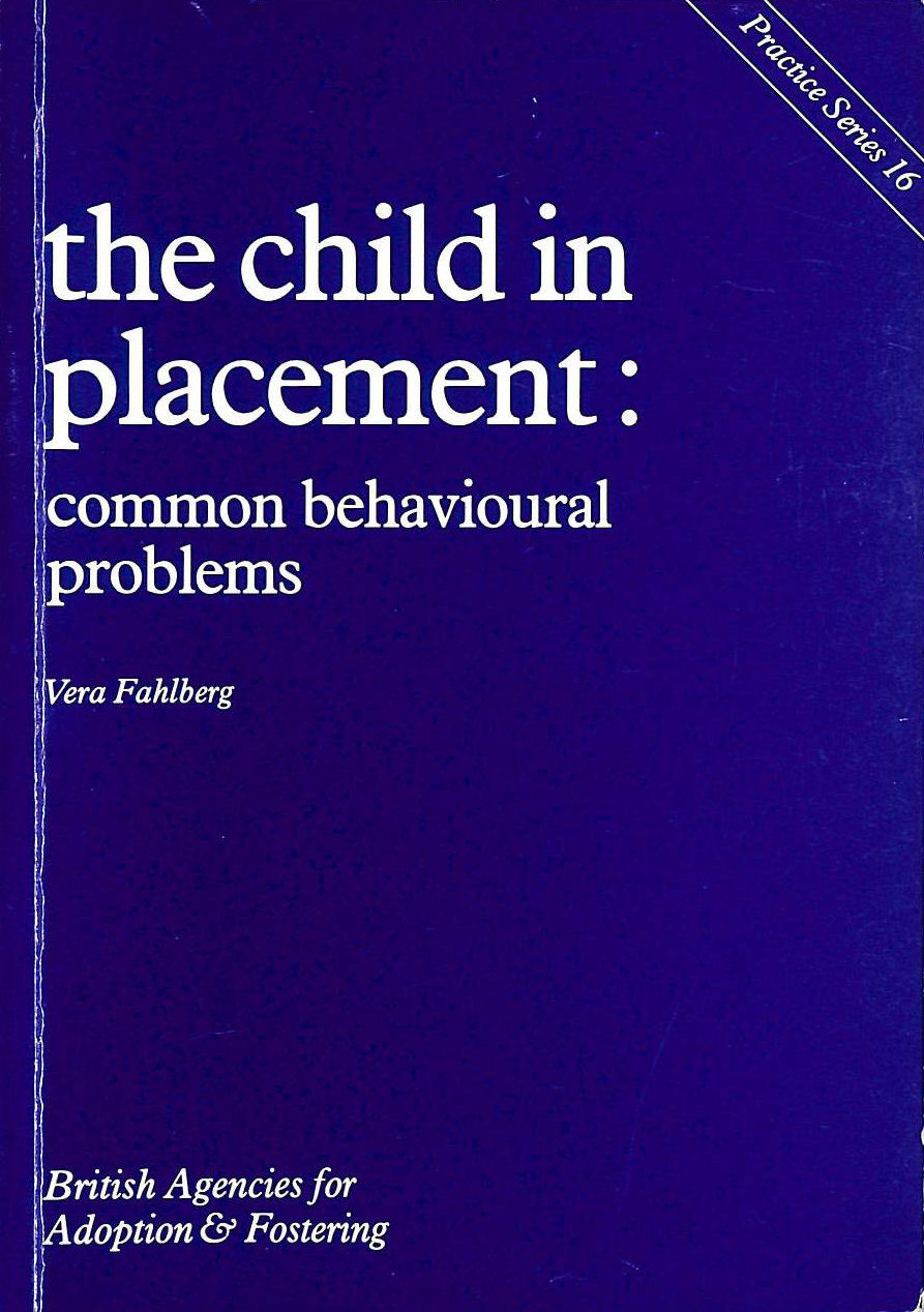 Image for The Child in Placement: Common Behavioural Problems