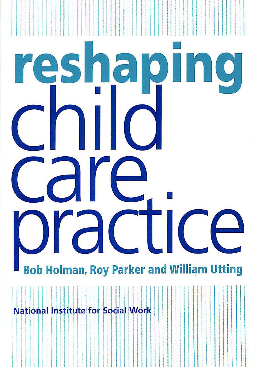 Image for Reshaping Child Care Practice