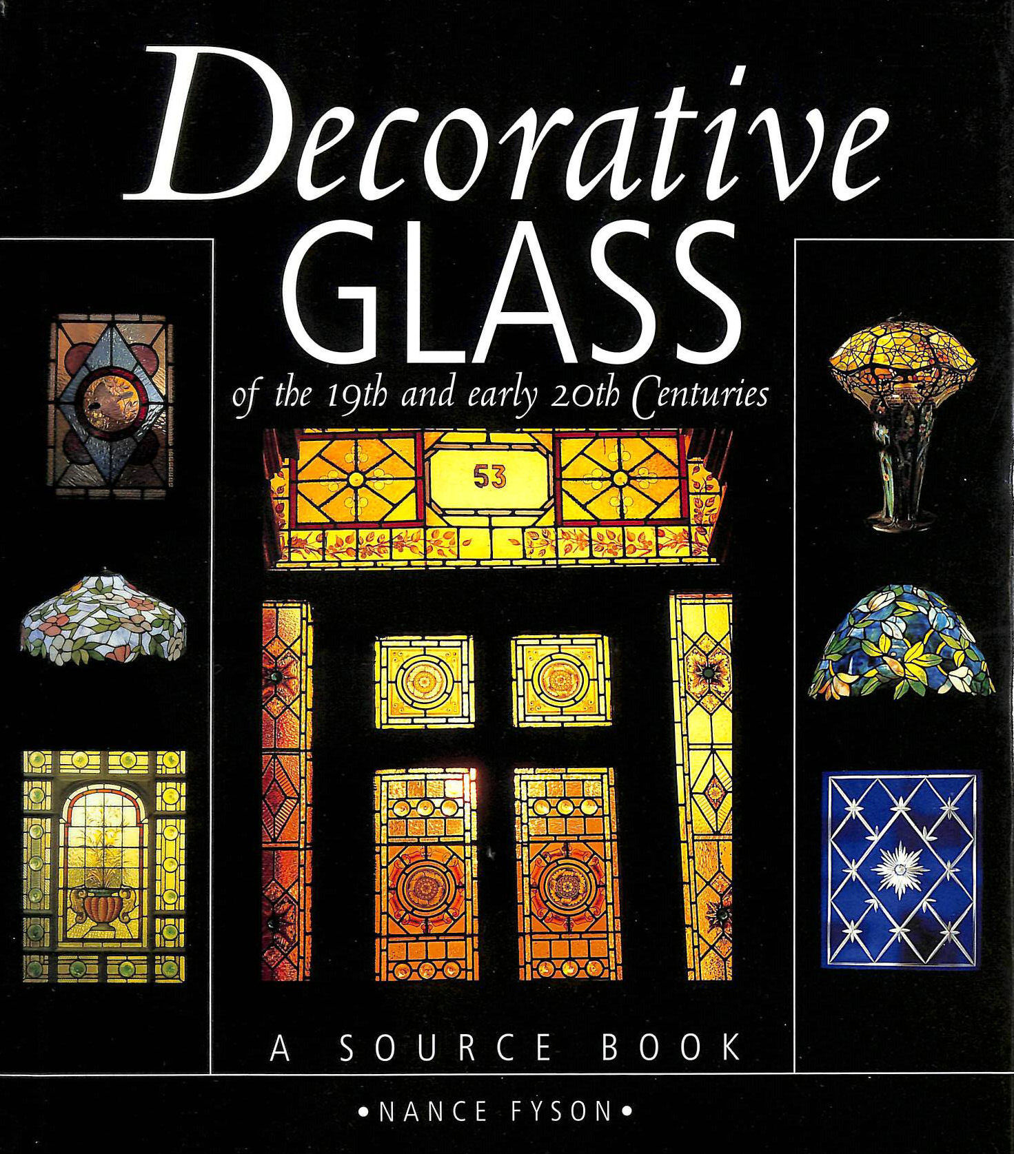 Image for Decorative Glass of the 19th and Early 20th Centuries - A Source Book