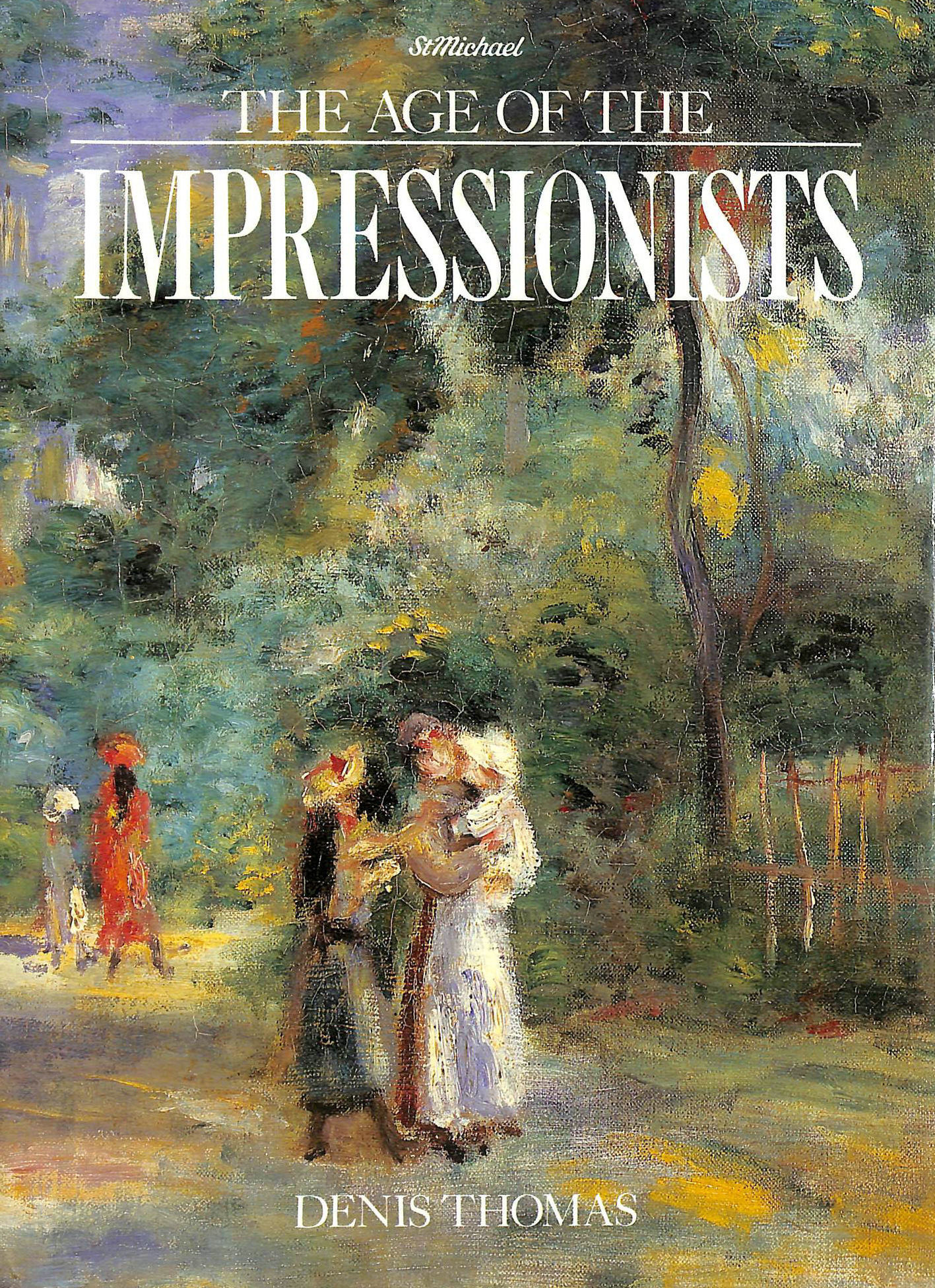 Image for THE AGE OF THE IMPRESSIONISTS