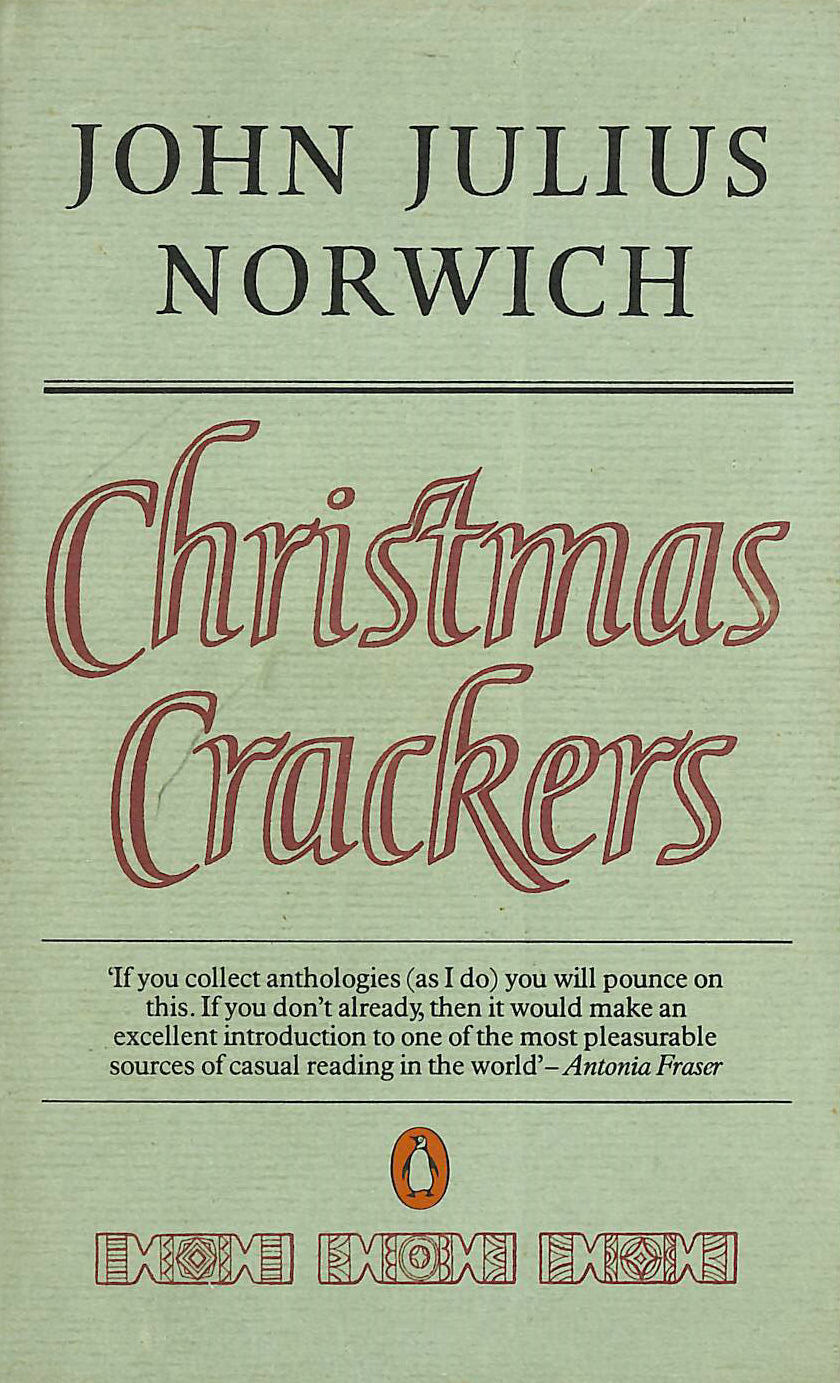 Image for Christmas Crackers: Being Ten Commonplace Selections 1970-1979: Being Ten Commonplace Selections, 1970-79