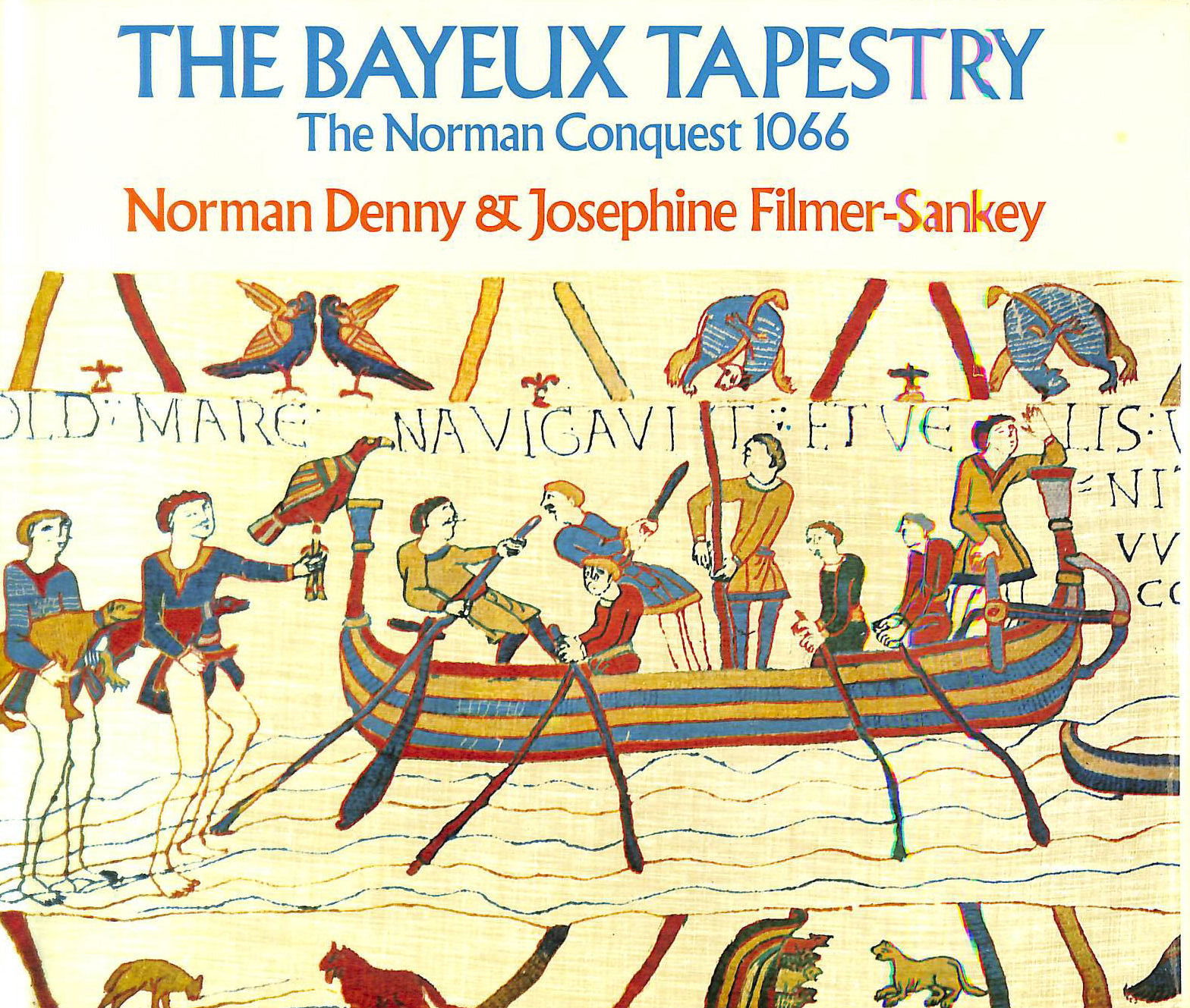 Image for The Bayeux tapestry - The Norman Conquest 1066