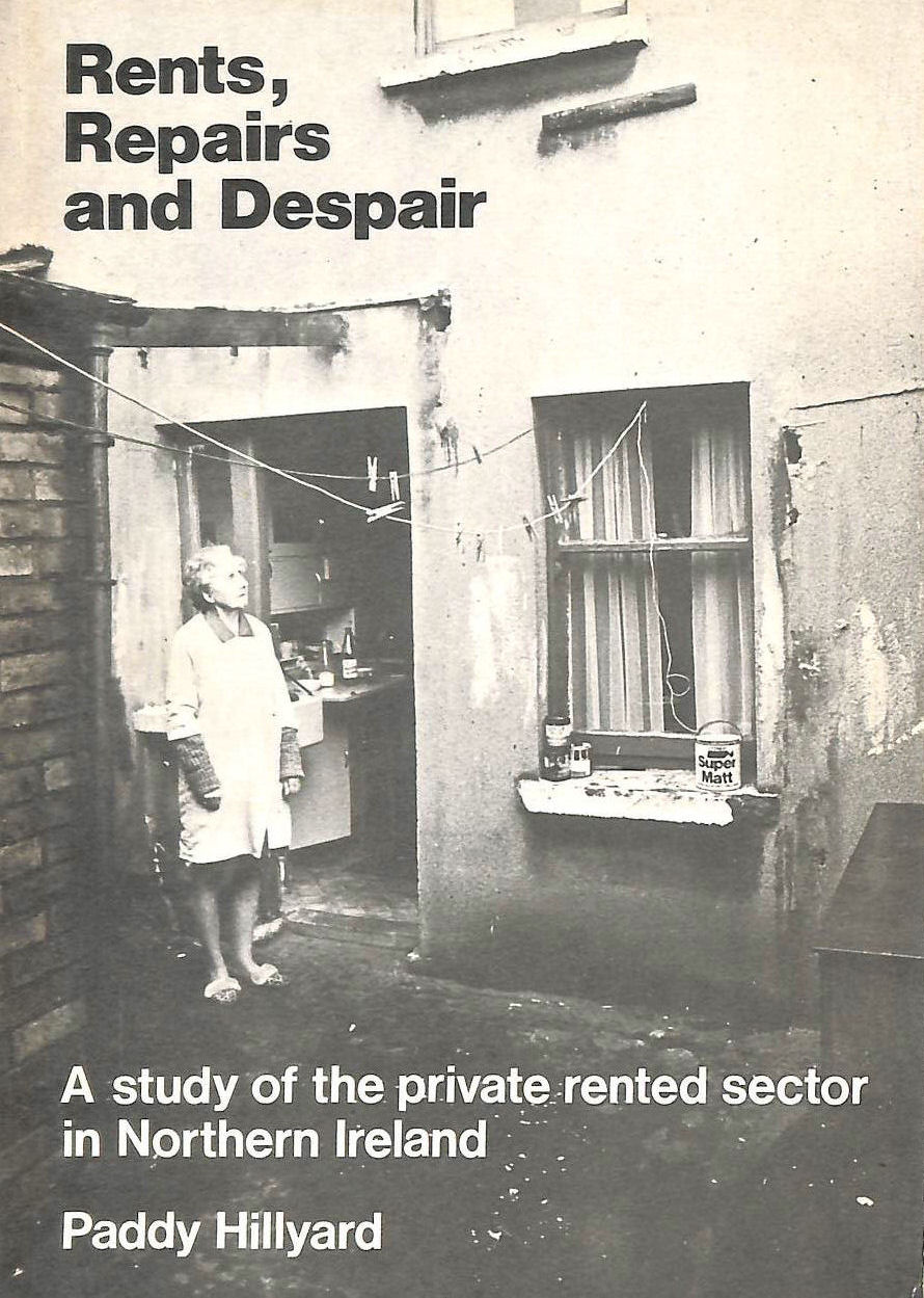 Image for Rents, Repairs and Despair: Study of the Private Rented Sector in Northern Ireland