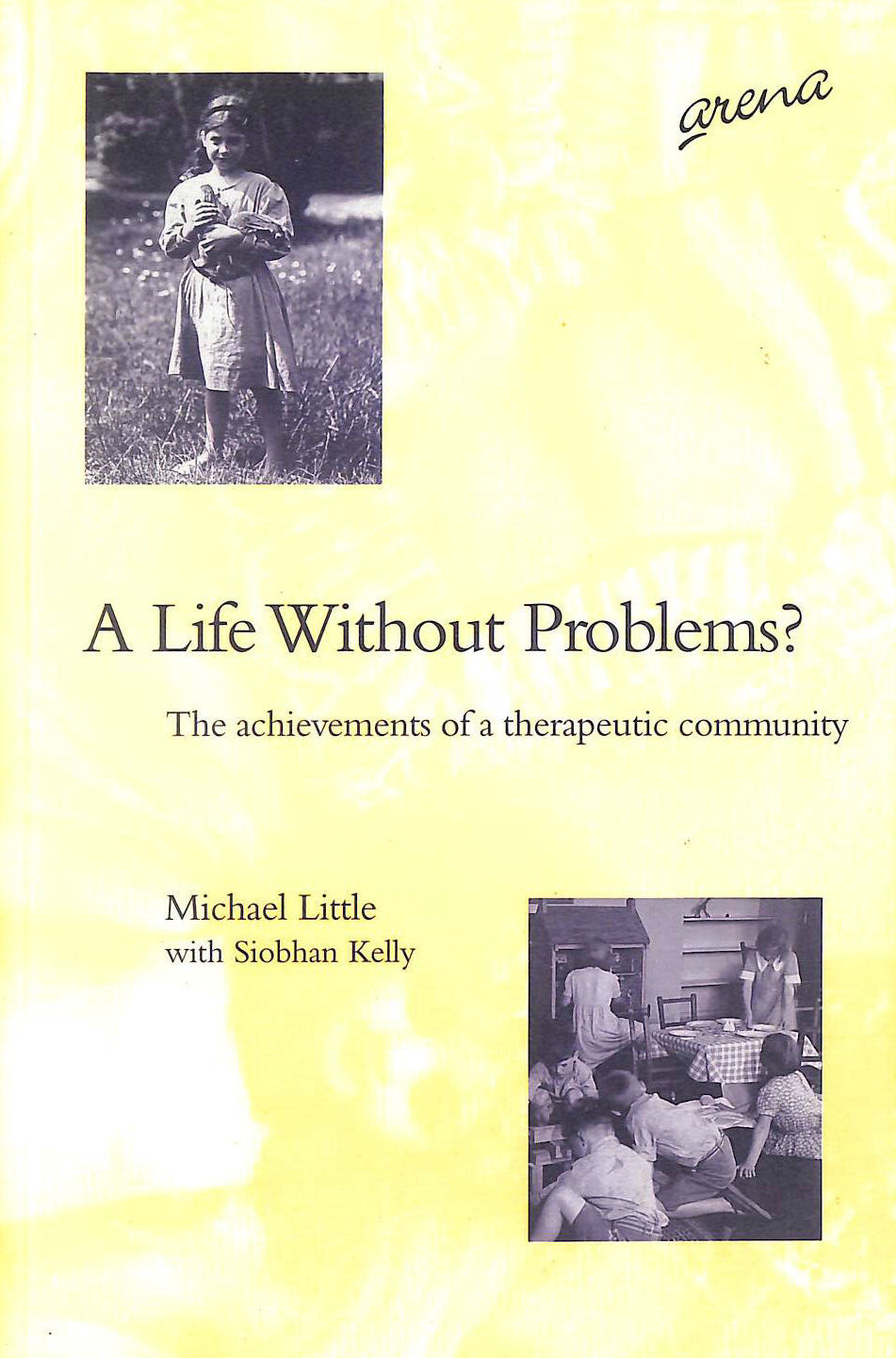 Image for A Life without Problems?: Achievements of a Therapeutic Community