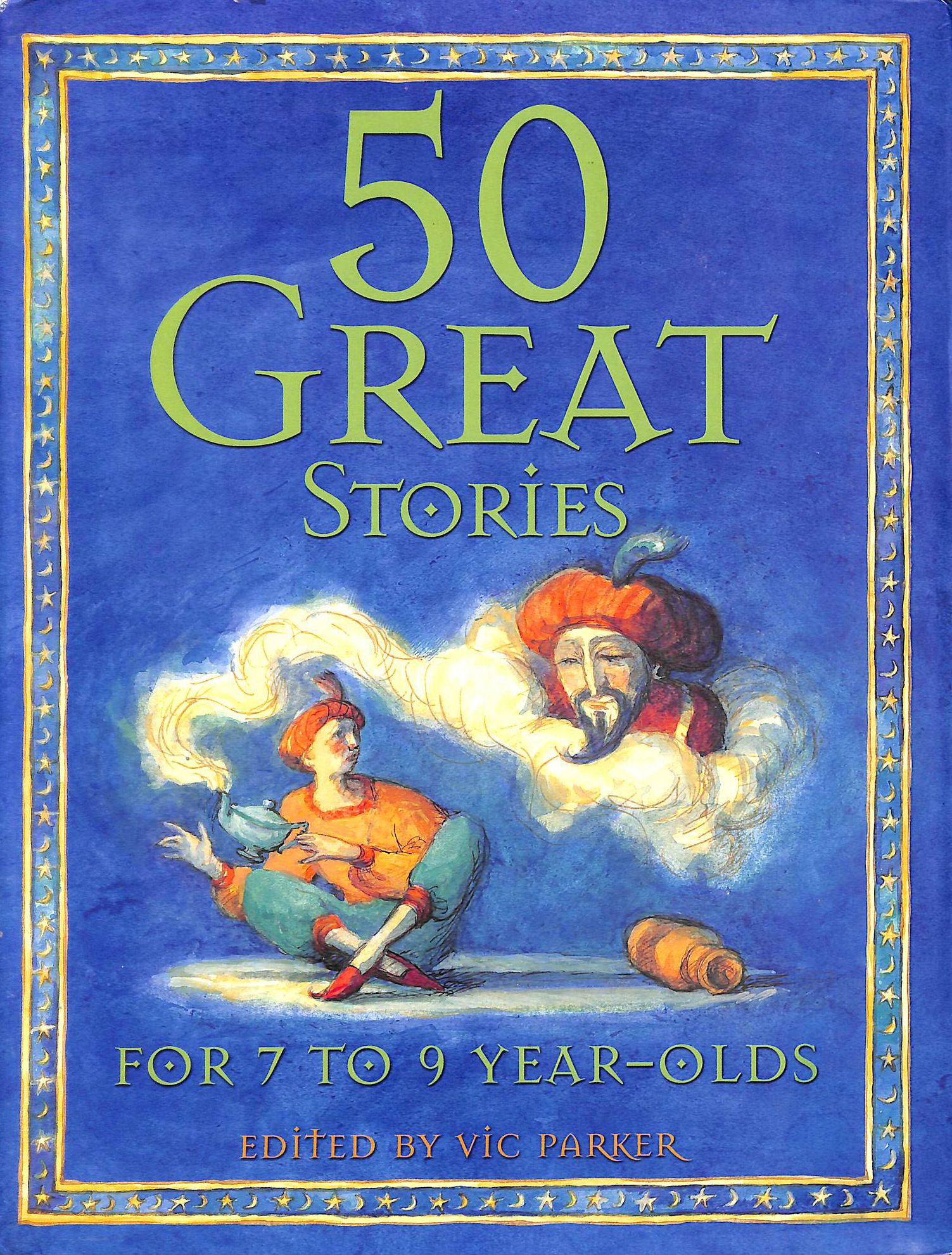 Image for 50 Great Bedtime Stories For 7 To 9 Year-Olds