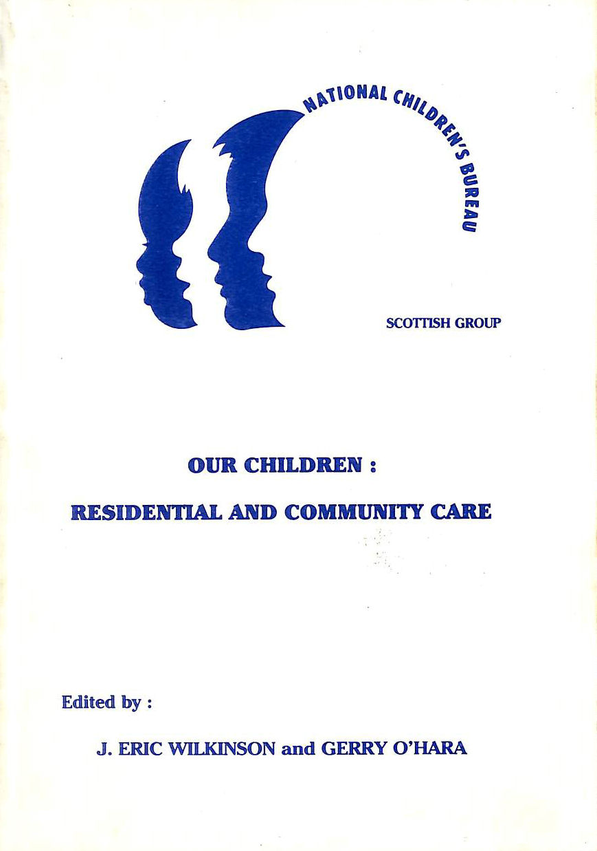 Image for Our Children: Residential and Community Care