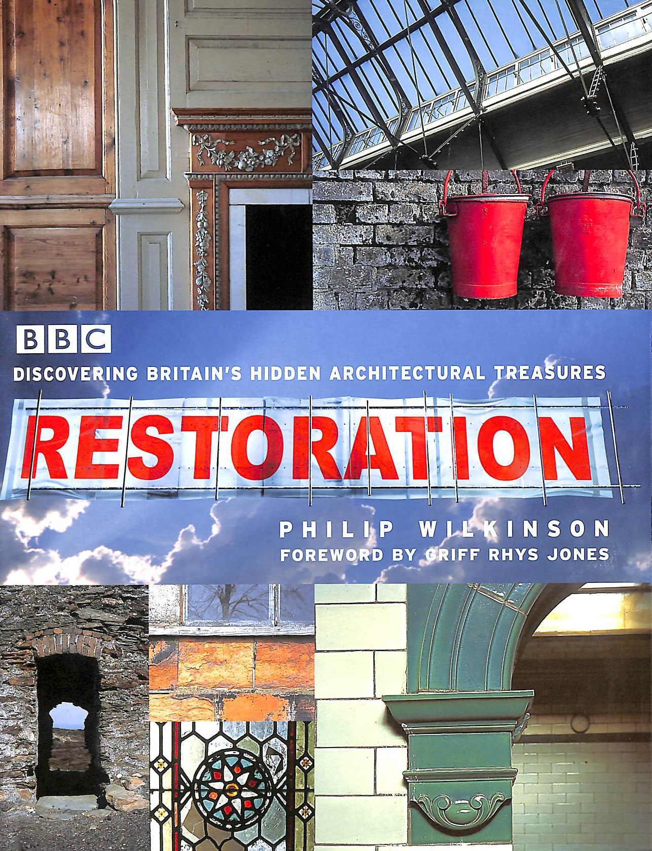 Image for Restoration: Discovering Britain's Hidden Architectural Treasures