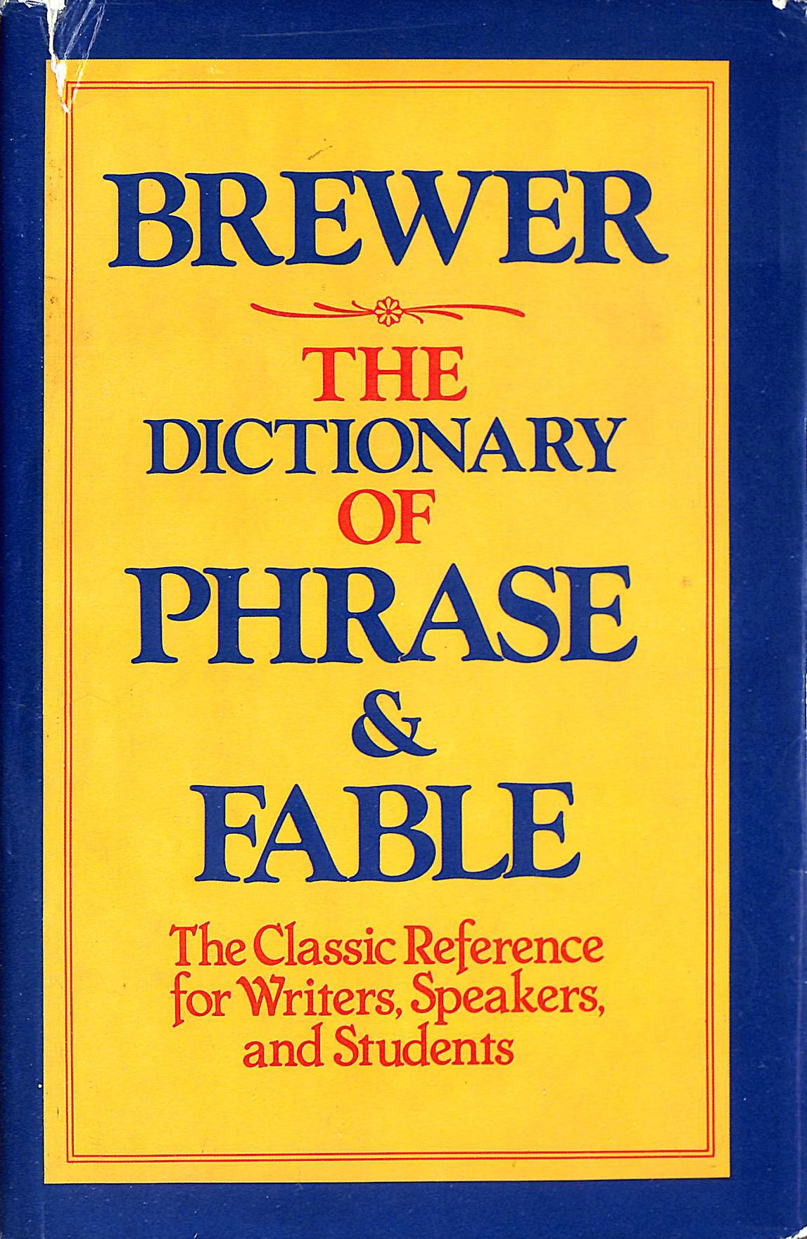 Image for The Dictionary of Phrase and Fable : Classic Edition