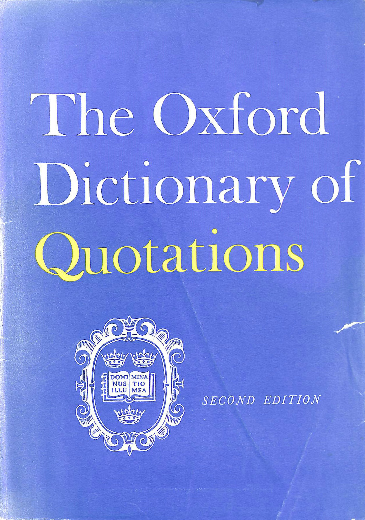 Image for OXFORD DICTIONARY OF QUOTATIONS  SECOND EDITION REVISED AND RESET