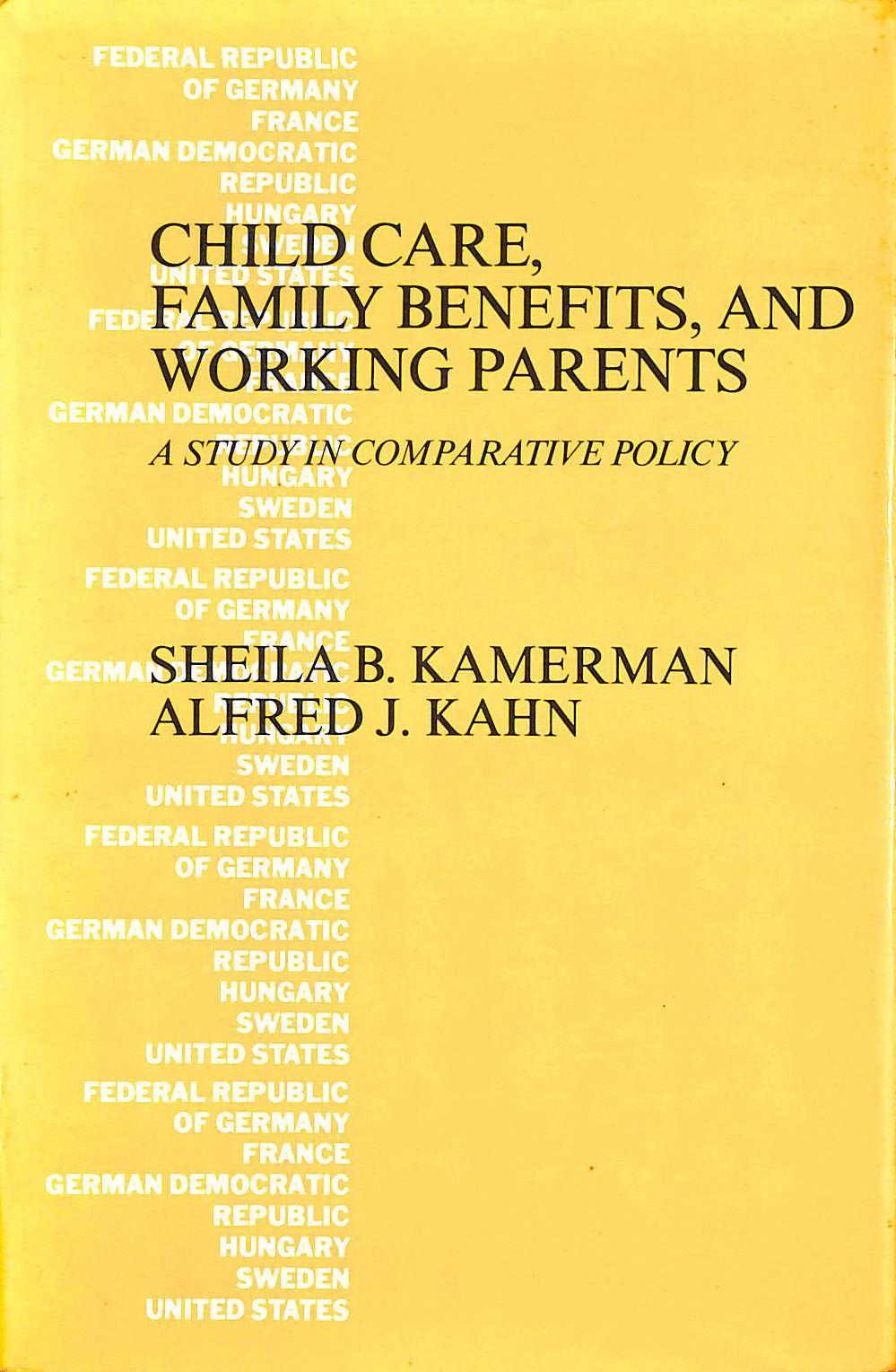 Image for Child Care, Family Benefits and Working Parents