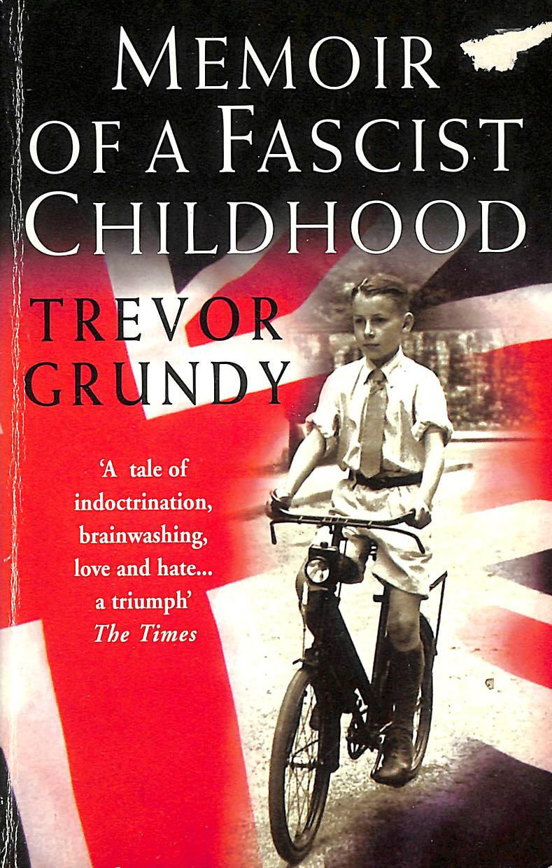 Image for Memoir of a Fascist Childhood: A Boy in Mosley's Britain