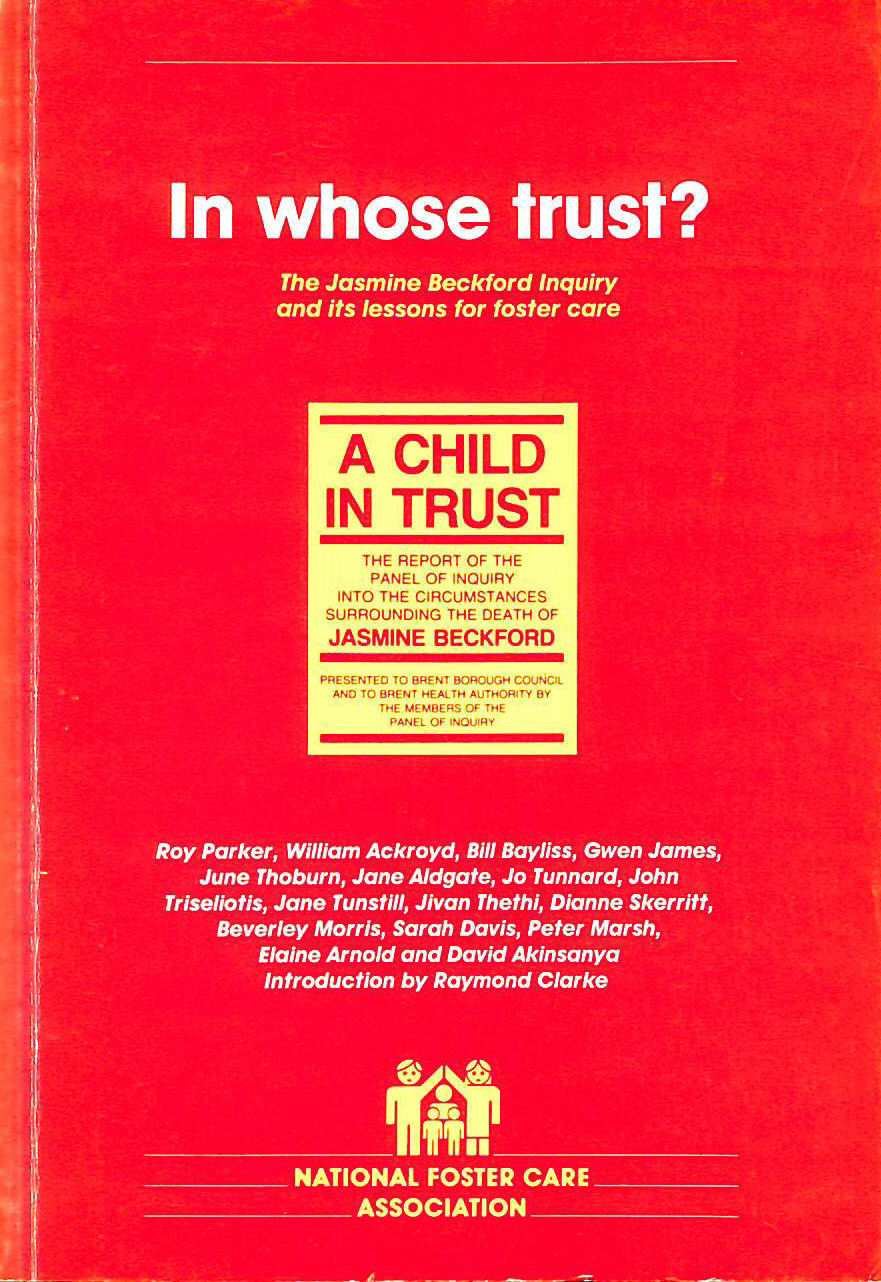 Image for In Whose Trust?: Jasmine Beckford Inquiry and Its Lessons for Foster Care