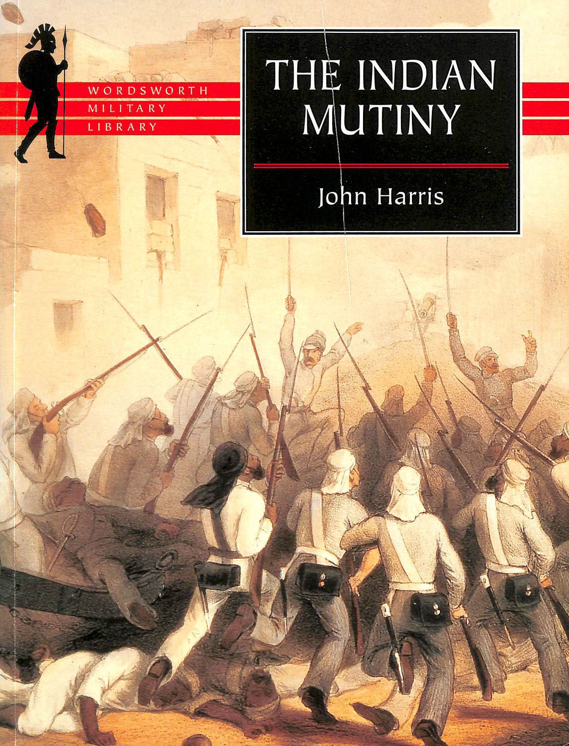 Image for The Indian Mutiny (Wordsworth Military Library)