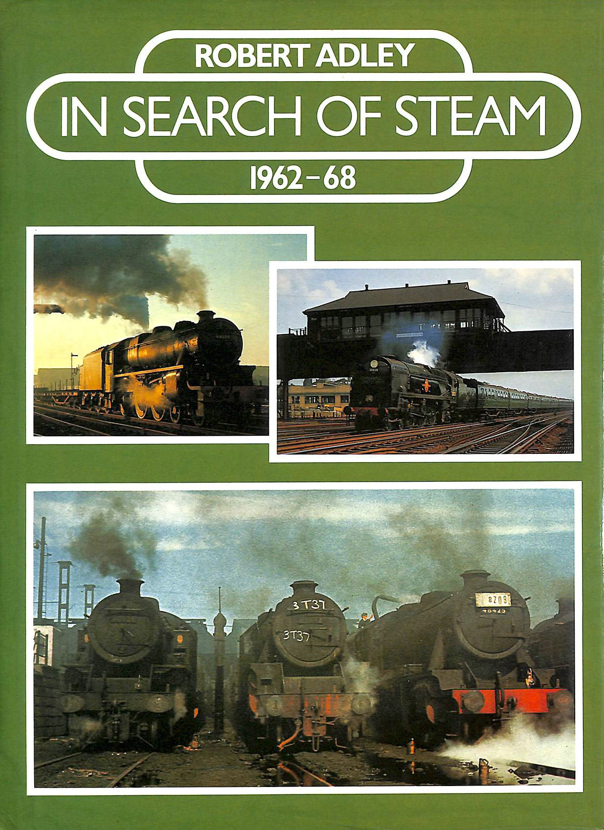 Image for In Search of Steam, 1962-68