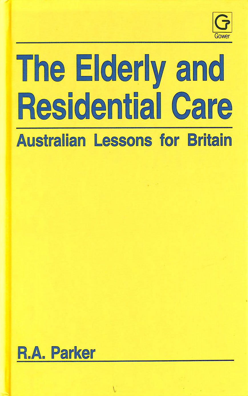 Image for The Elderly and Residential Care: Australian Lessons for Britain