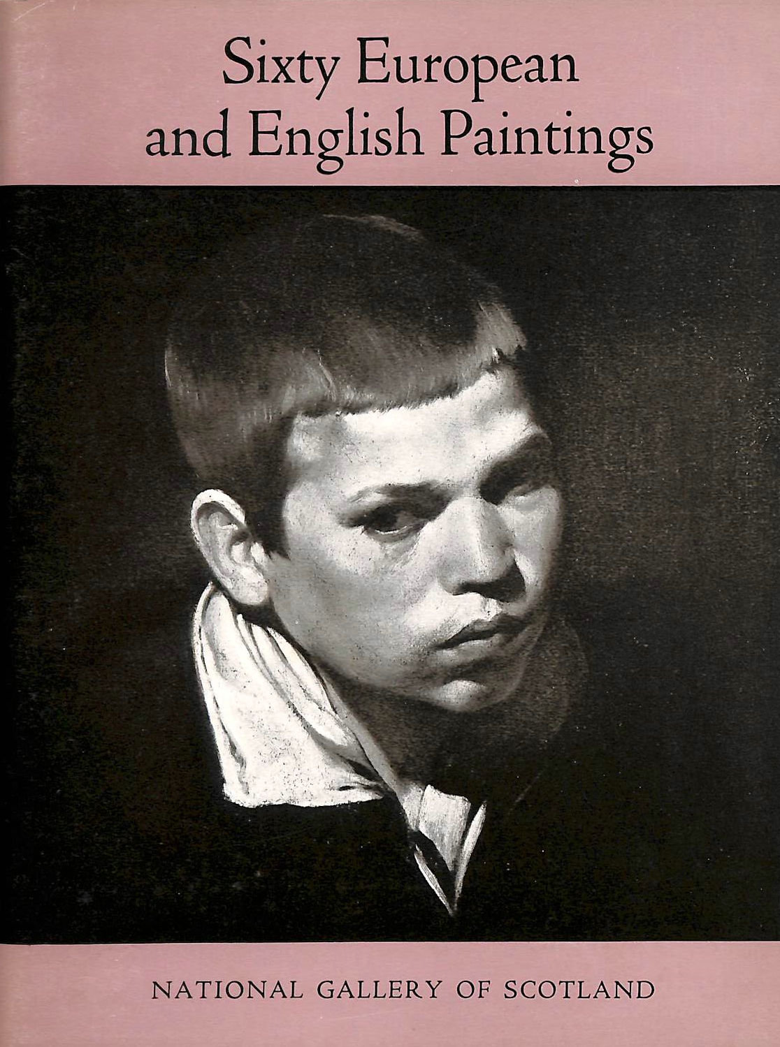 Image for Sixty European and English Paintings In The National Gallery Of Scotland 1958
