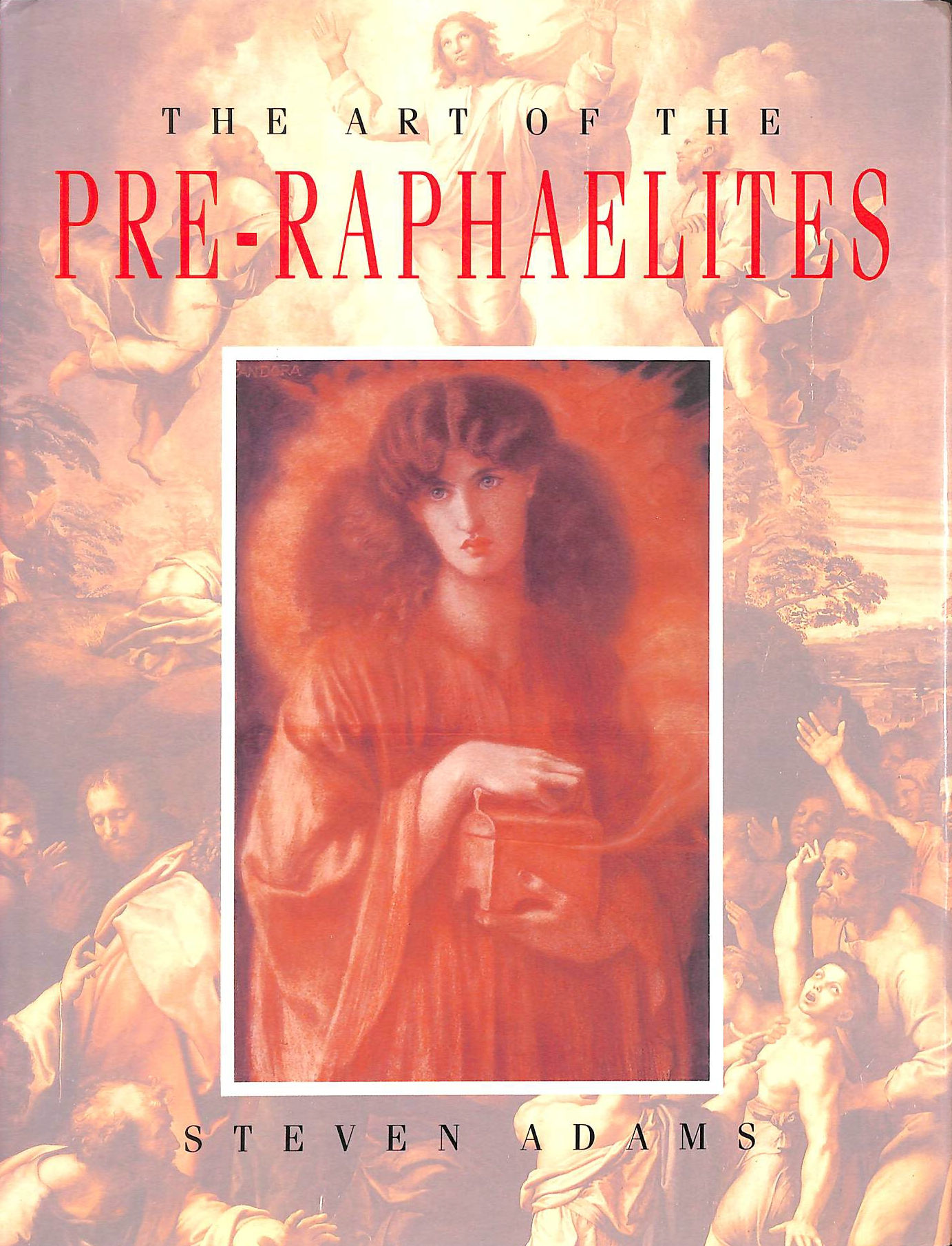 Image for the Art of the Pre-Raphaelites