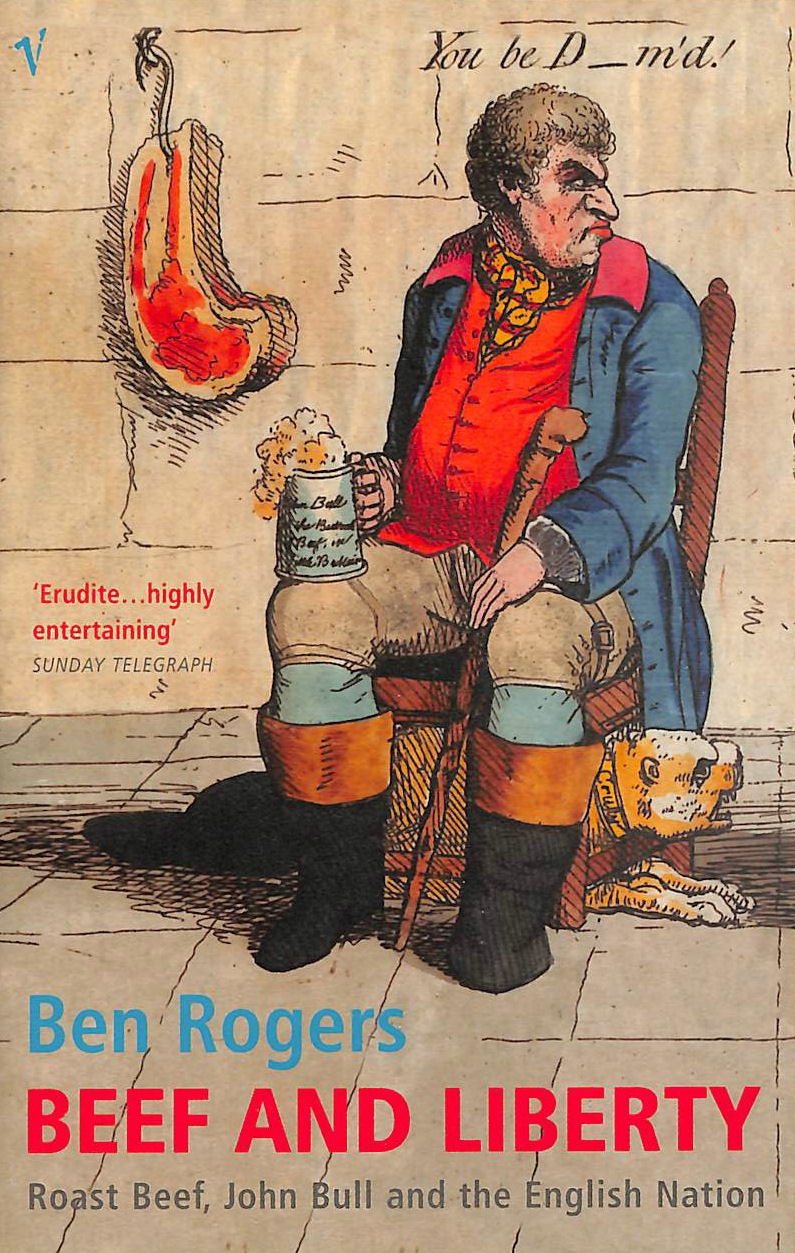 Image for Beef And Liberty: Roast Beef, John Bull and the English Nation