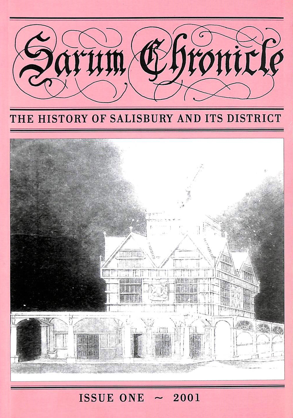 Image for Sarum Chronicle: the History of Salisbury and Its District: 2001 1