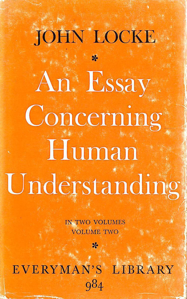 Image for AN ESSAY CONCERNING HUMAN UNDERSTANDING In Two Volumes (Volume Two ONLY)