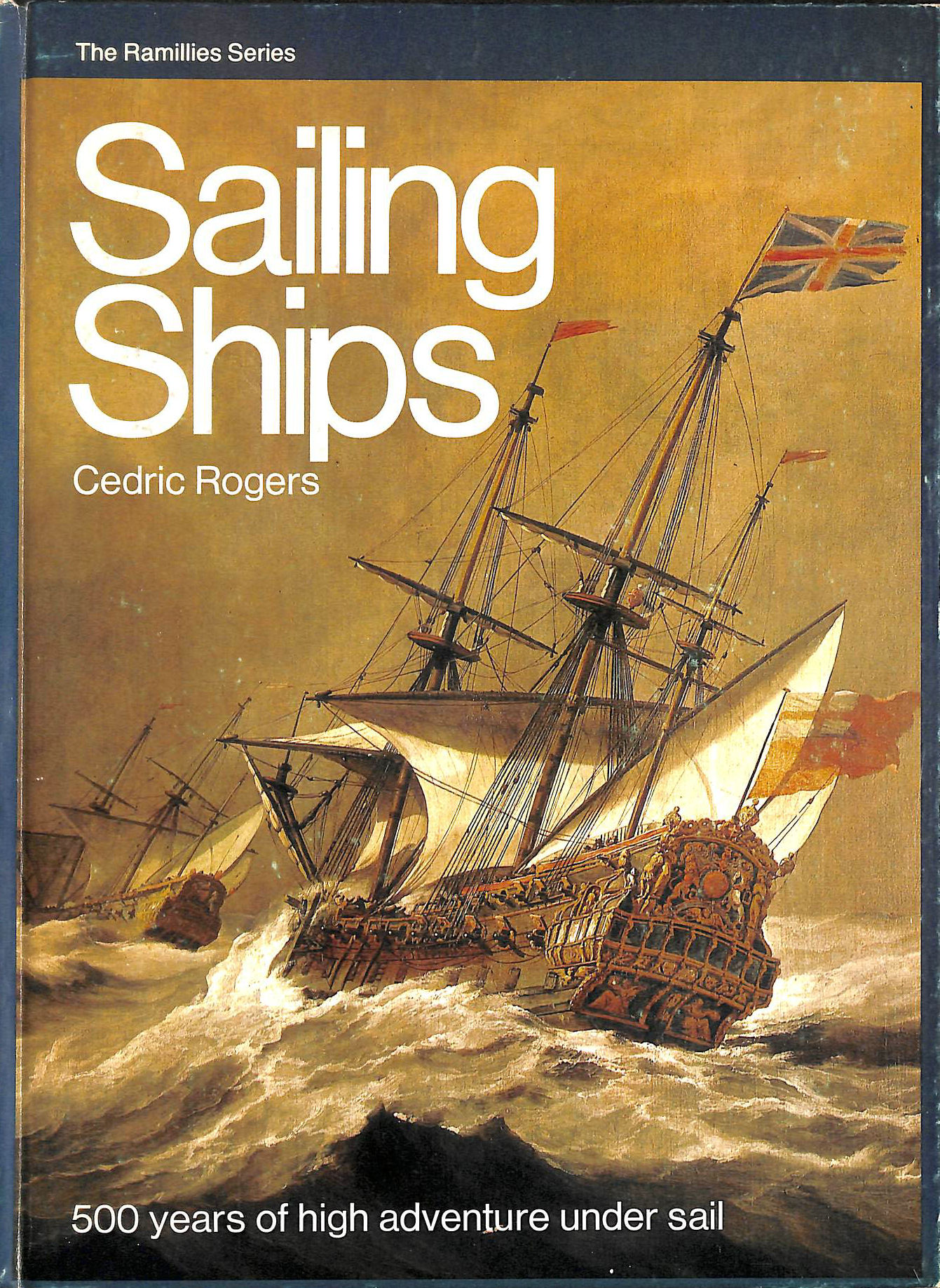Image for THE RAMILLIES SERIES: SAILING SHIPS.